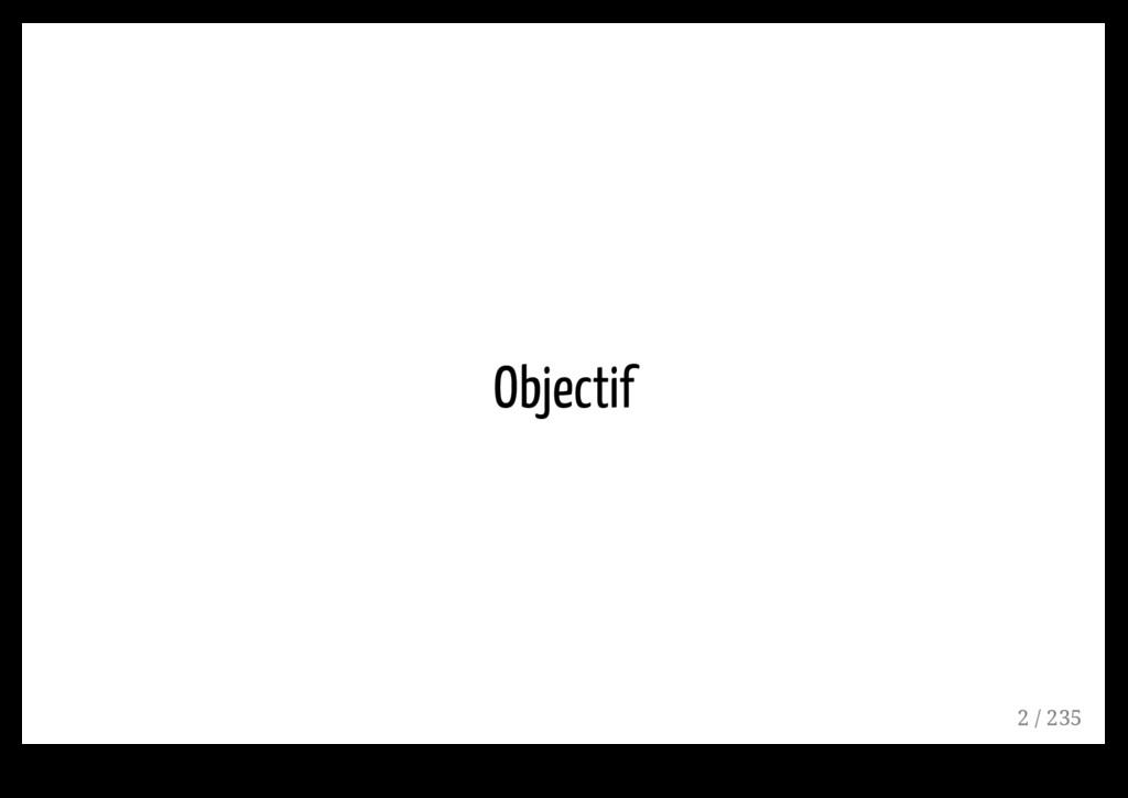 Objectif 2 / 235