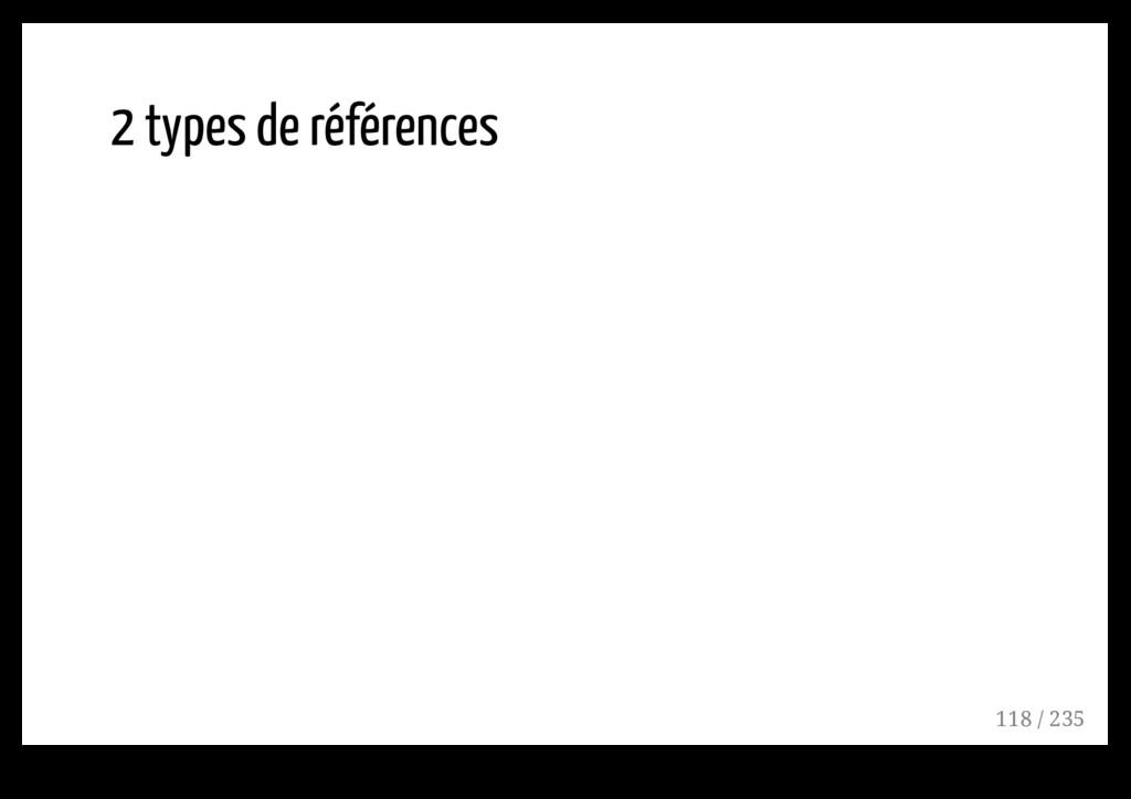 2 types de références 118 / 235