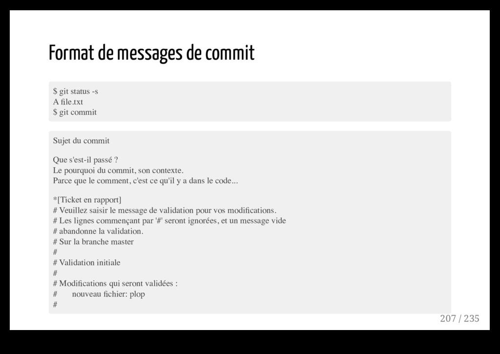 Format de messages de commit $ git status -s A ...