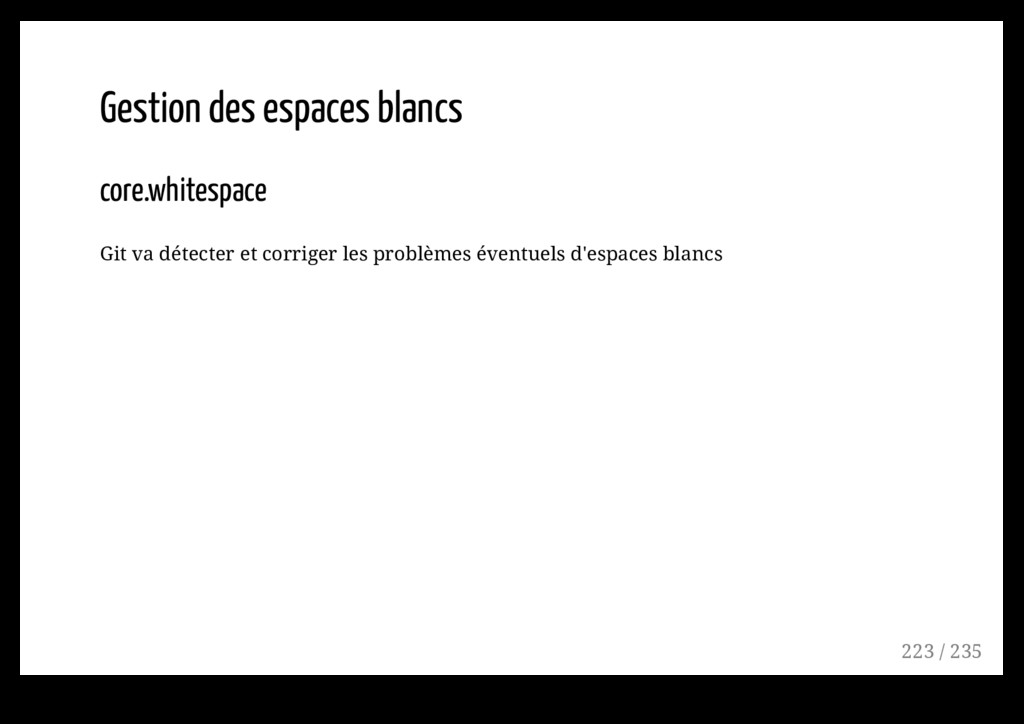 Gestion des espaces blancs core.whitespace Git ...