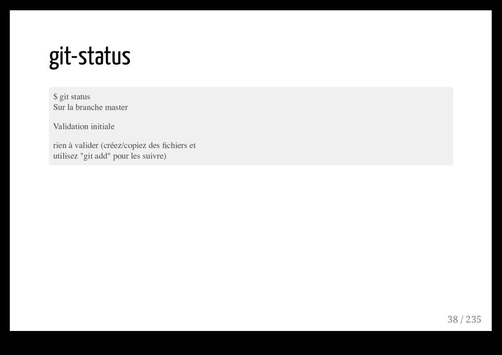 git-status $ git status Sur la branche master V...