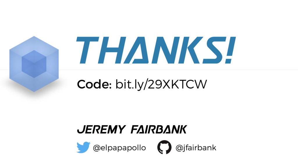 THANKS! Jeremy Fairbank @elpapapollo @jfairbank...