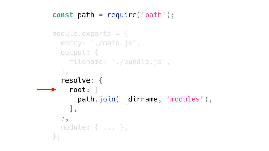 const path = require('path'); module.exports = ...