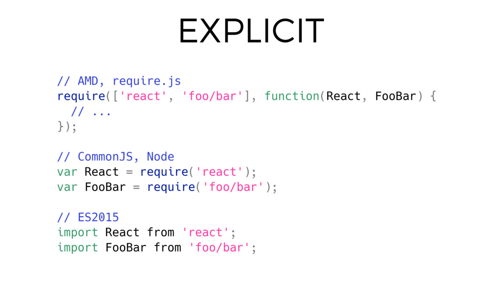 EXPLICIT // AMD, require.js require(['react', '...