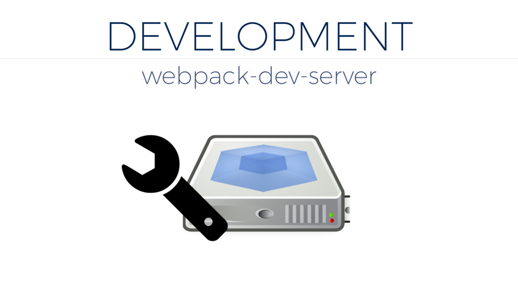 DEVELOPMENT webpack-dev-server