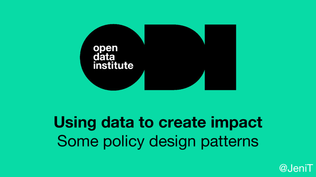 Using data to create impact Some policy design ...