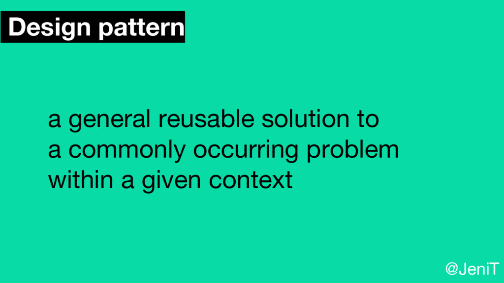 Design pattern a general reusable solution to a...