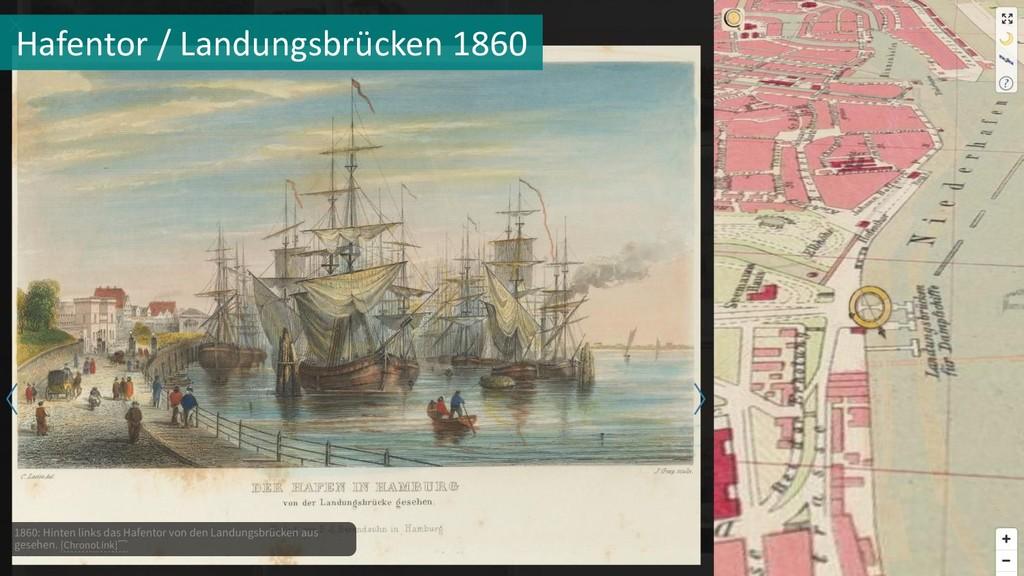 Hafentor / Landungsbrücken 1860