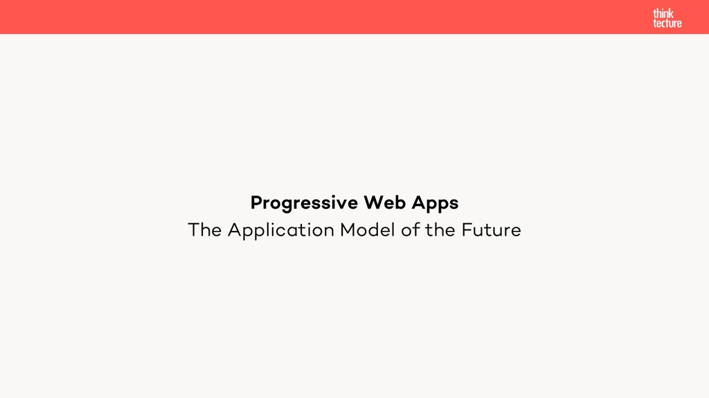 The Application Model of the Future Progressive...