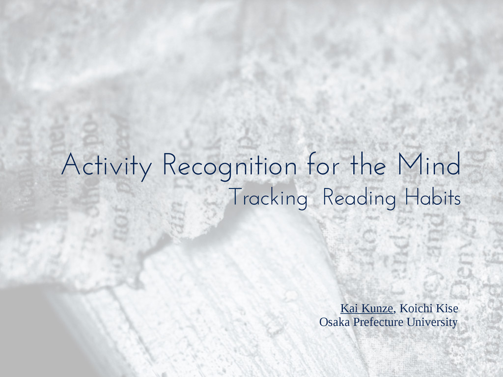 Activity Recognition for the Mind Tracking Read...