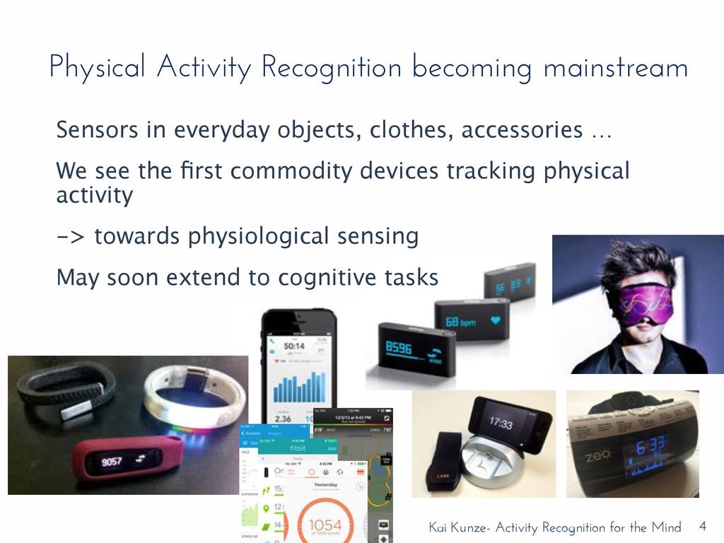 Kai Kunze- Activity Recognition for the Mind Ph...