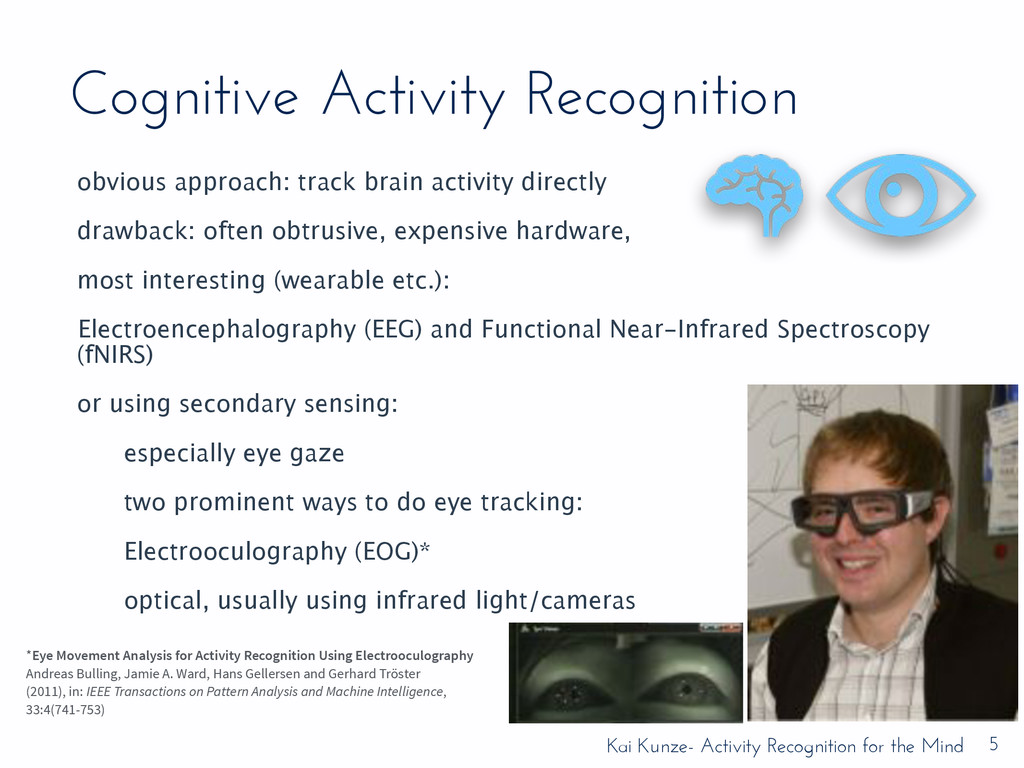 Kai Kunze- Activity Recognition for the Mind Co...