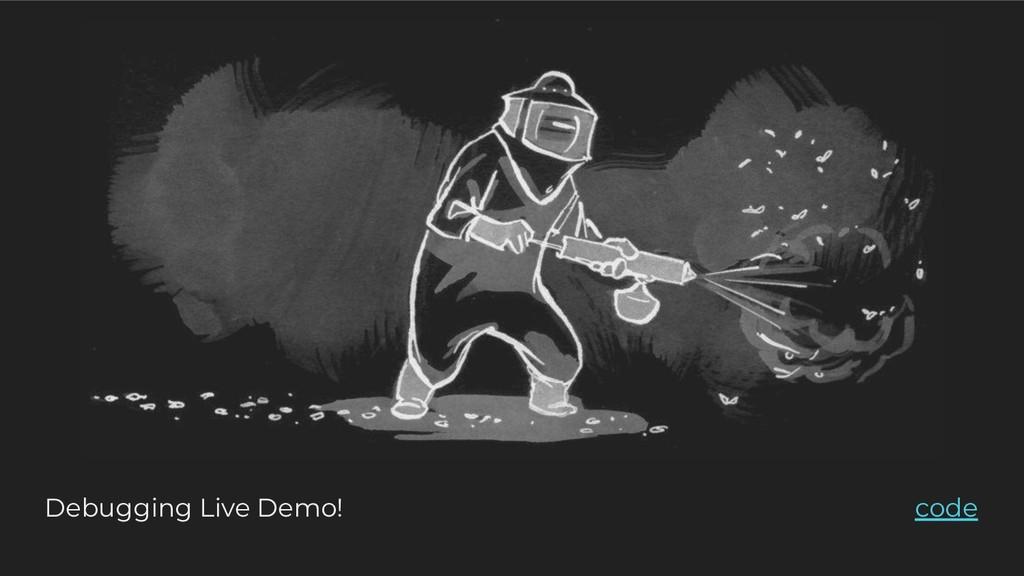 Debugging Live Demo! code