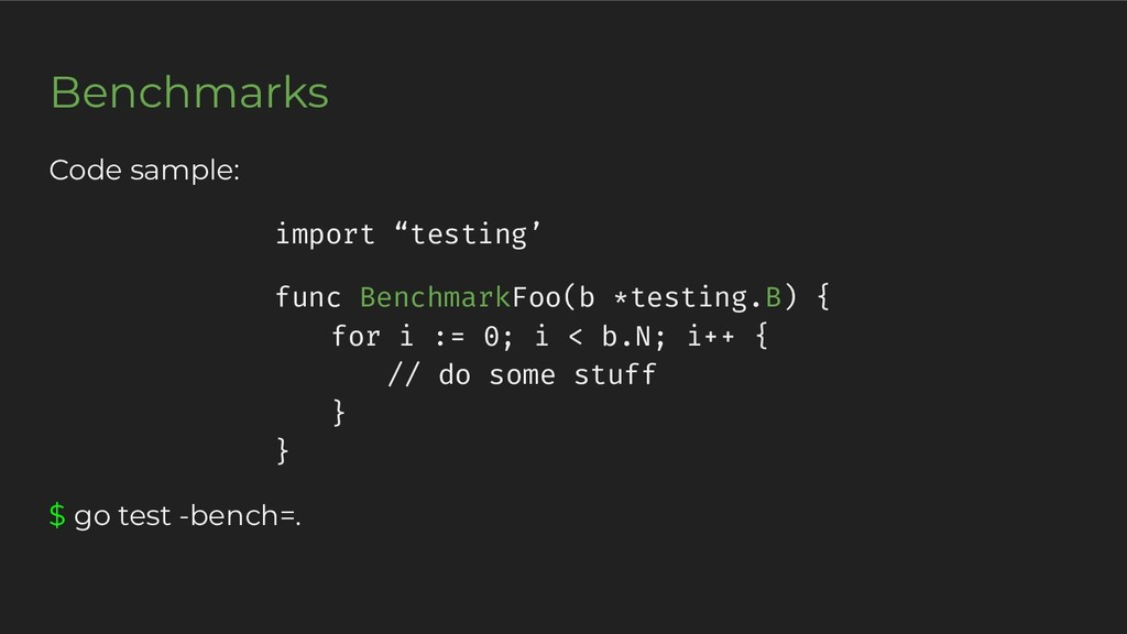 "Code sample: import ""testing' func BenchmarkFoo..."