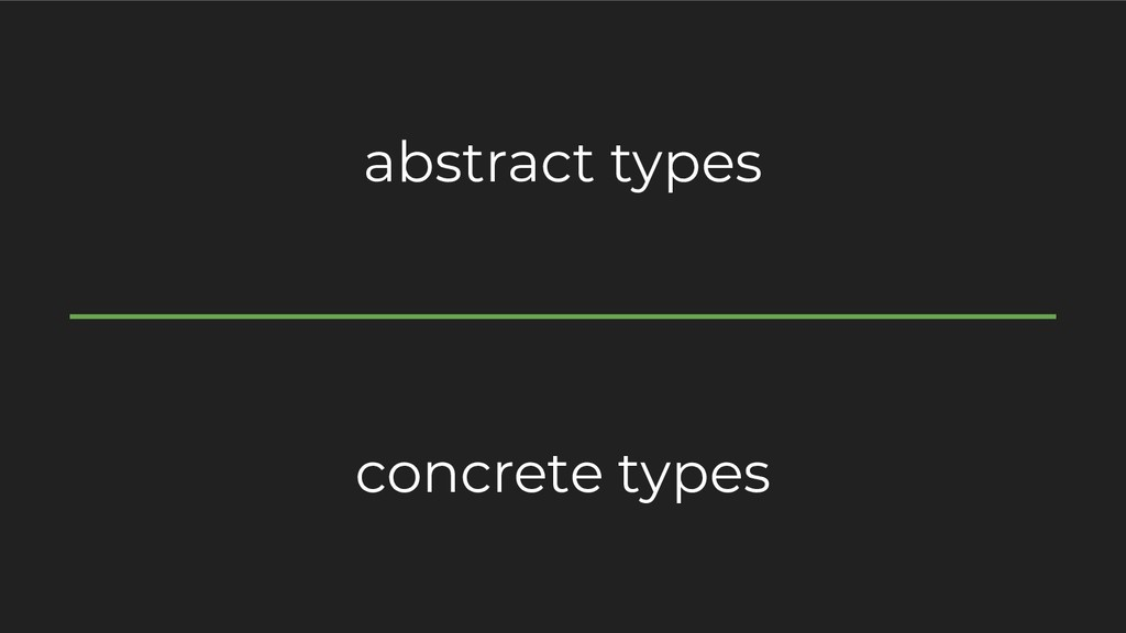 abstract types concrete types