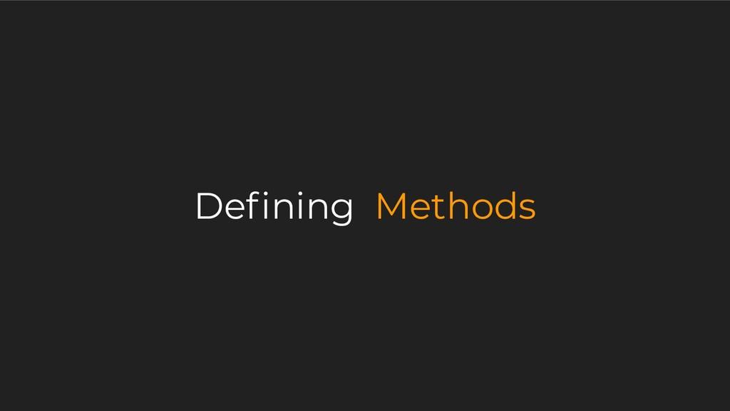 Defining Methods