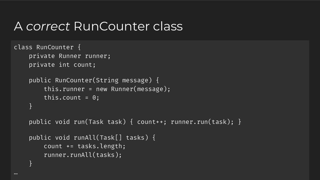 A correct RunCounter class class RunCounter { p...