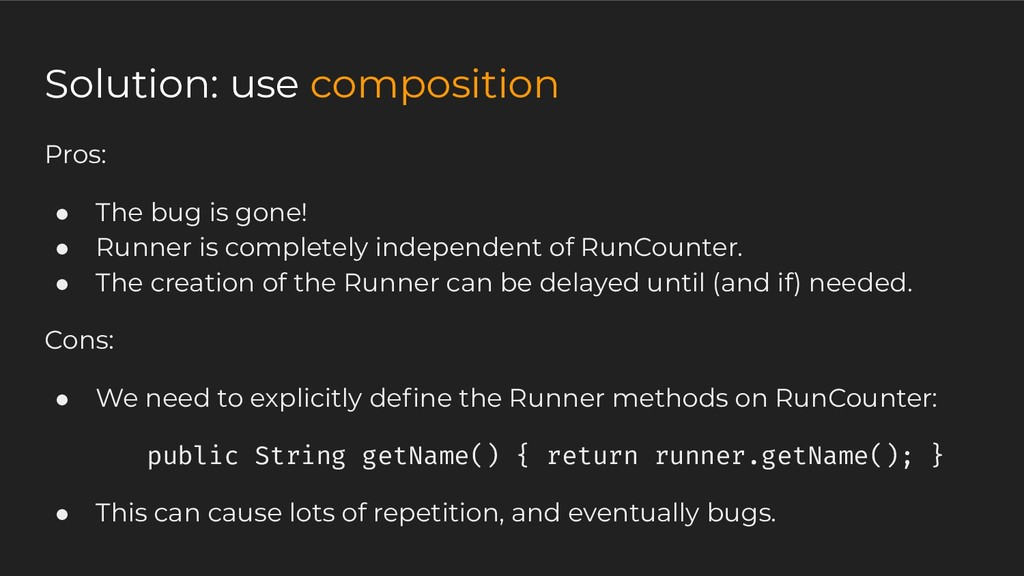 Pros: ● The bug is gone! ● Runner is completely...