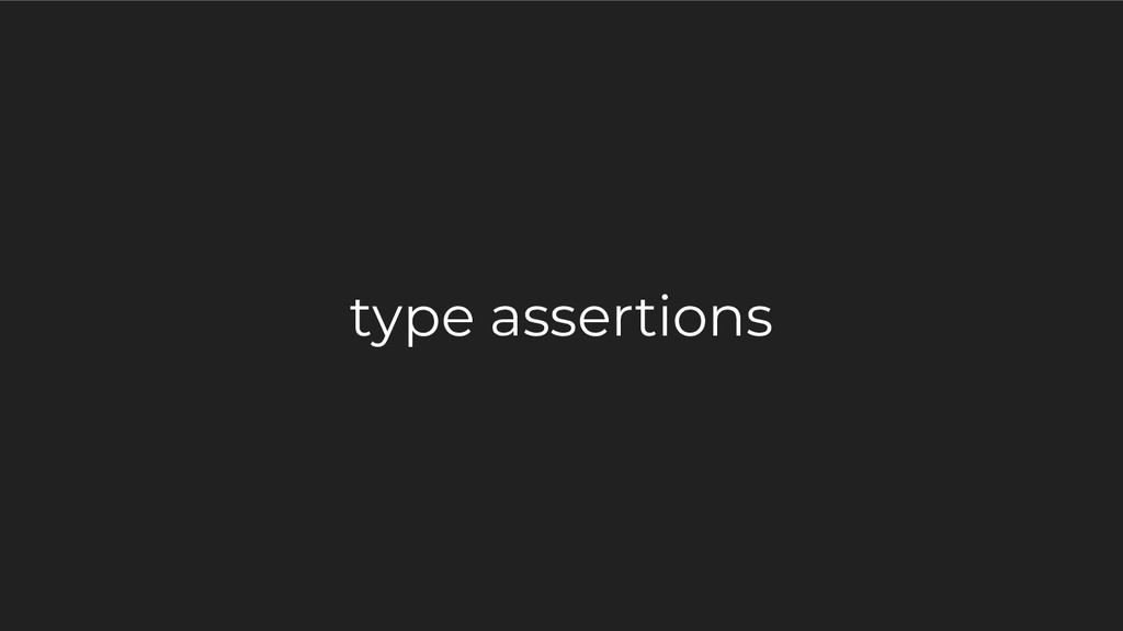 type assertions