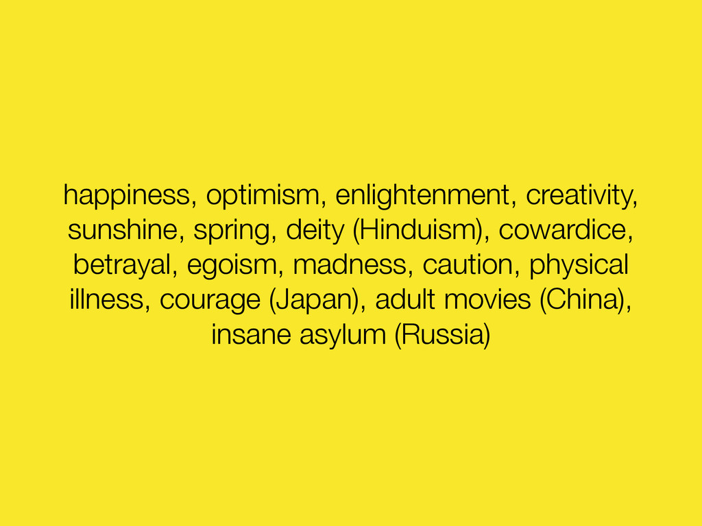 happiness, optimism, enlightenment, creativity,...