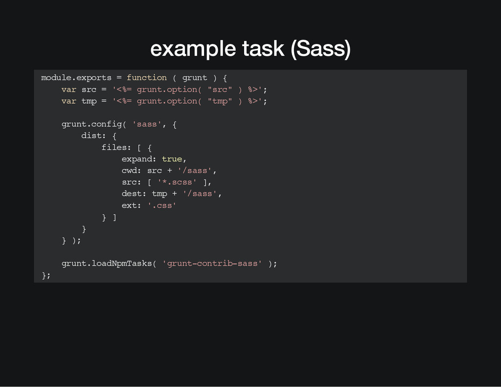 example task (Sass) module.exports = function (...