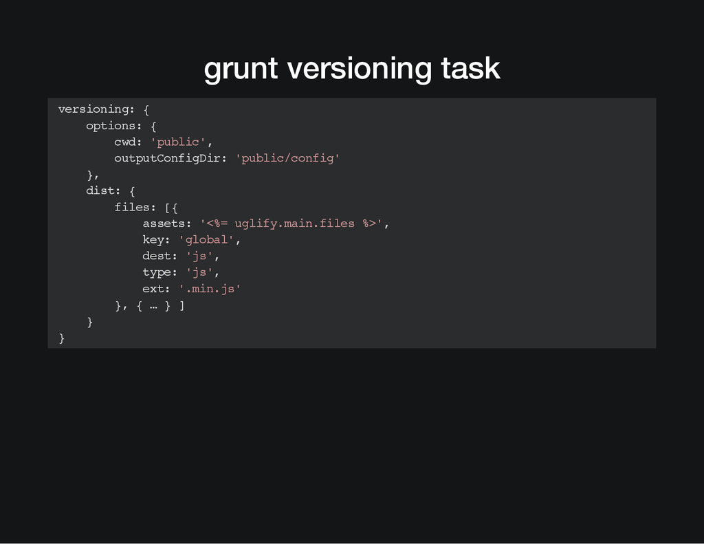 grunt versioning task versioning: { options: { ...