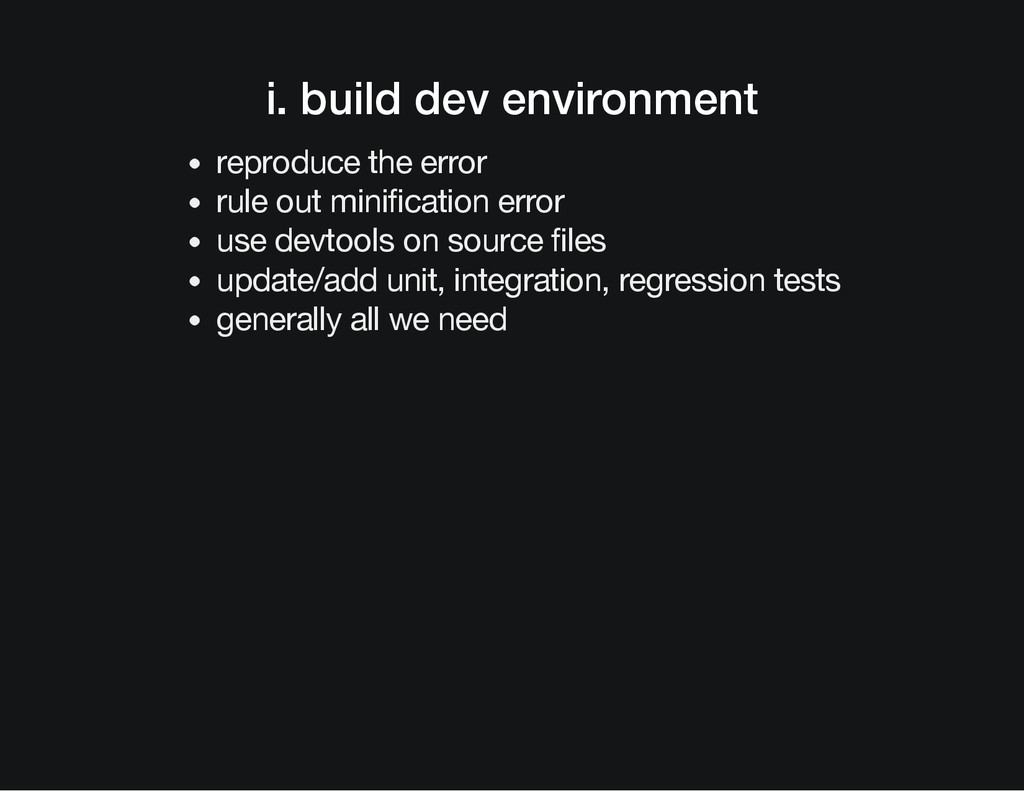 i. build dev environment reproduce the error ru...