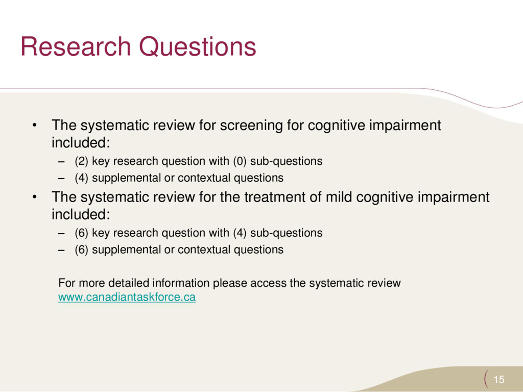 Research Questions • The systematic review for ...