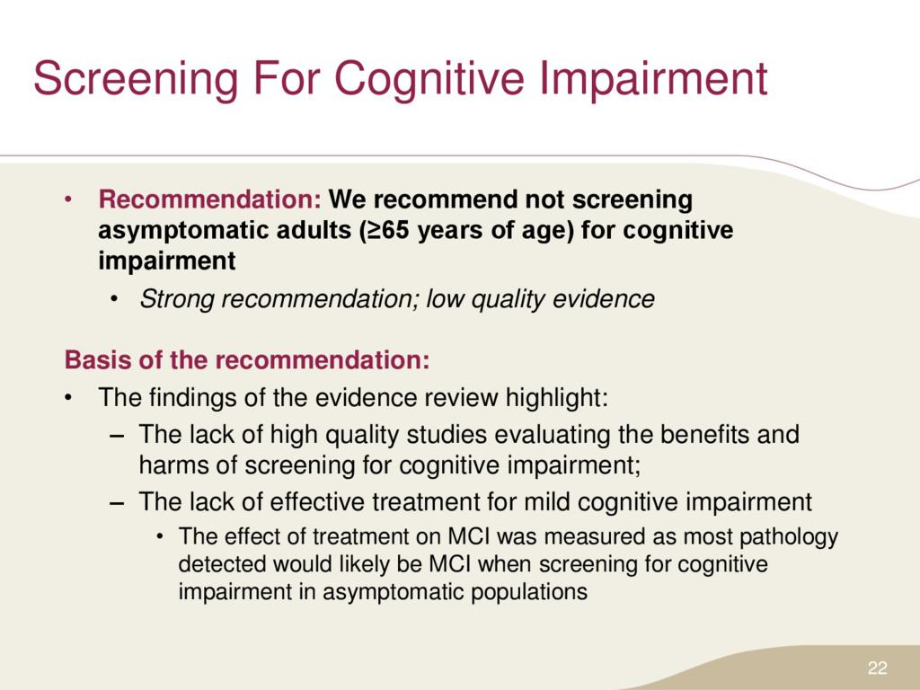 Screening For Cognitive Impairment • Recommenda...