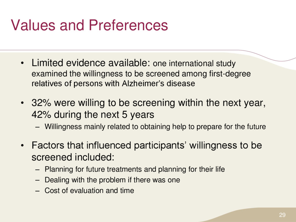 Values and Preferences • Limited evidence avail...