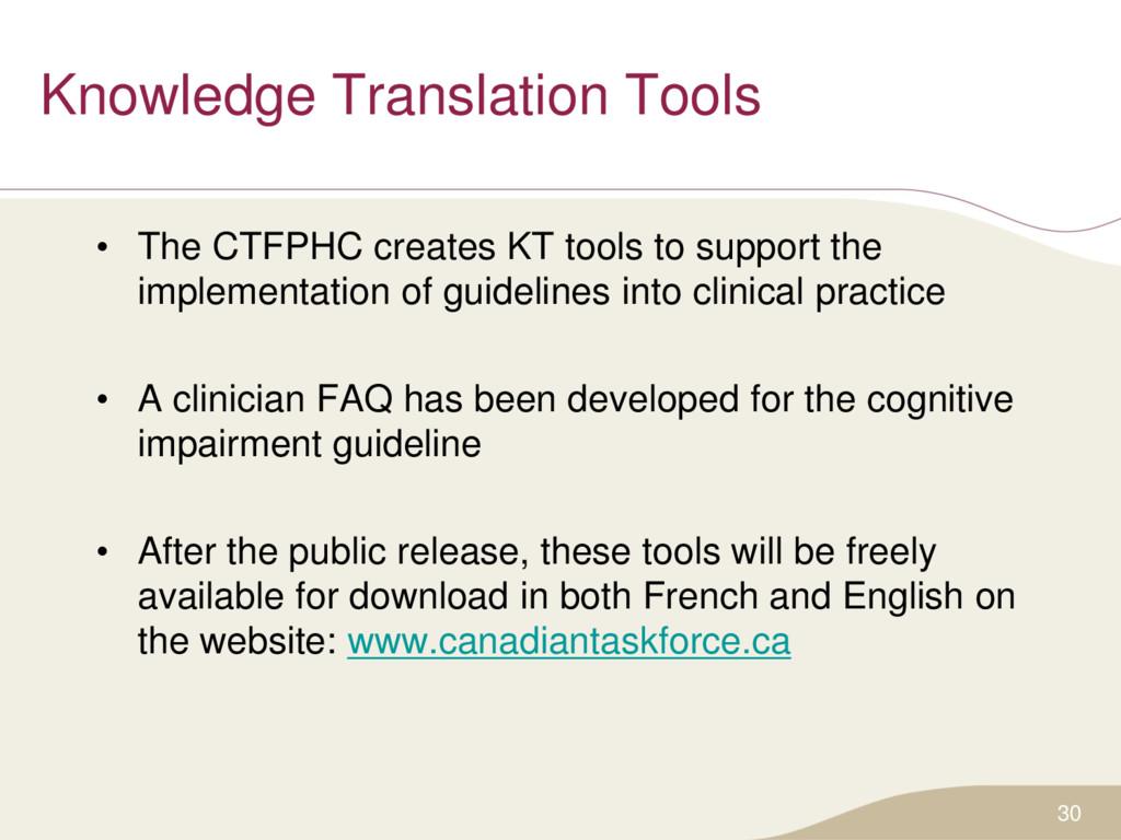 Knowledge Translation Tools • The CTFPHC create...
