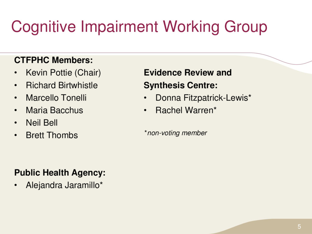 Cognitive Impairment Working Group CTFPHC Membe...