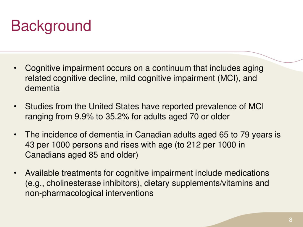 Background • Cognitive impairment occurs on a c...