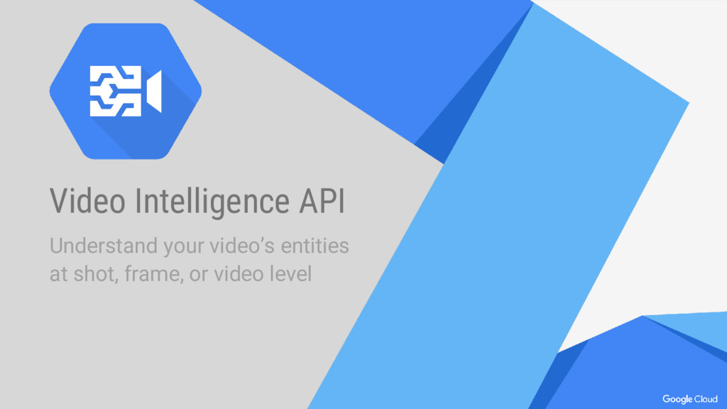Video Intelligence API Understand your video's ...