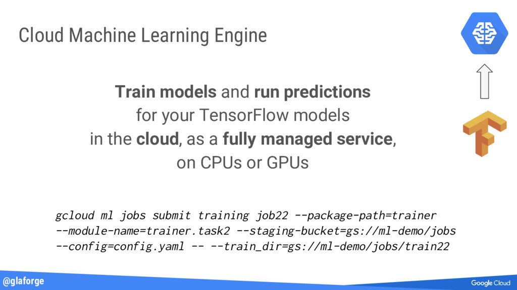 @glaforge Cloud Machine Learning Engine Train m...