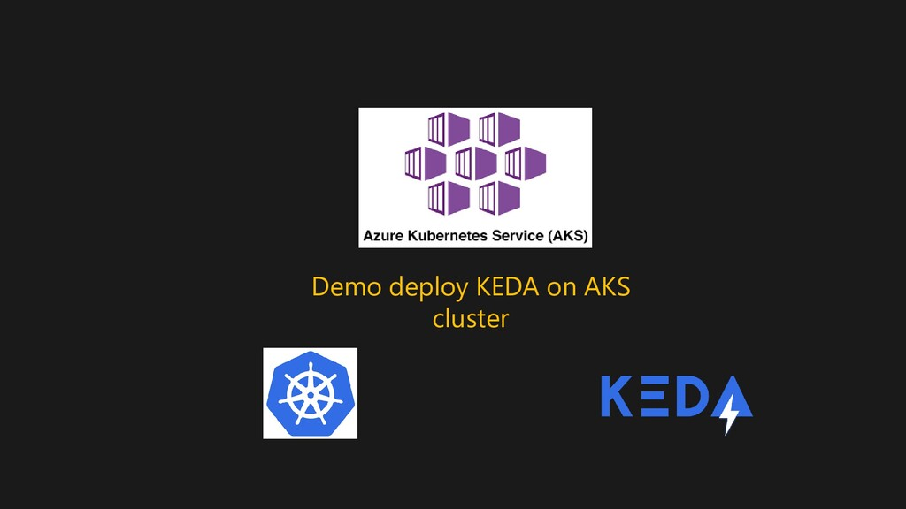 Demo deploy KEDA on AKS cluster
