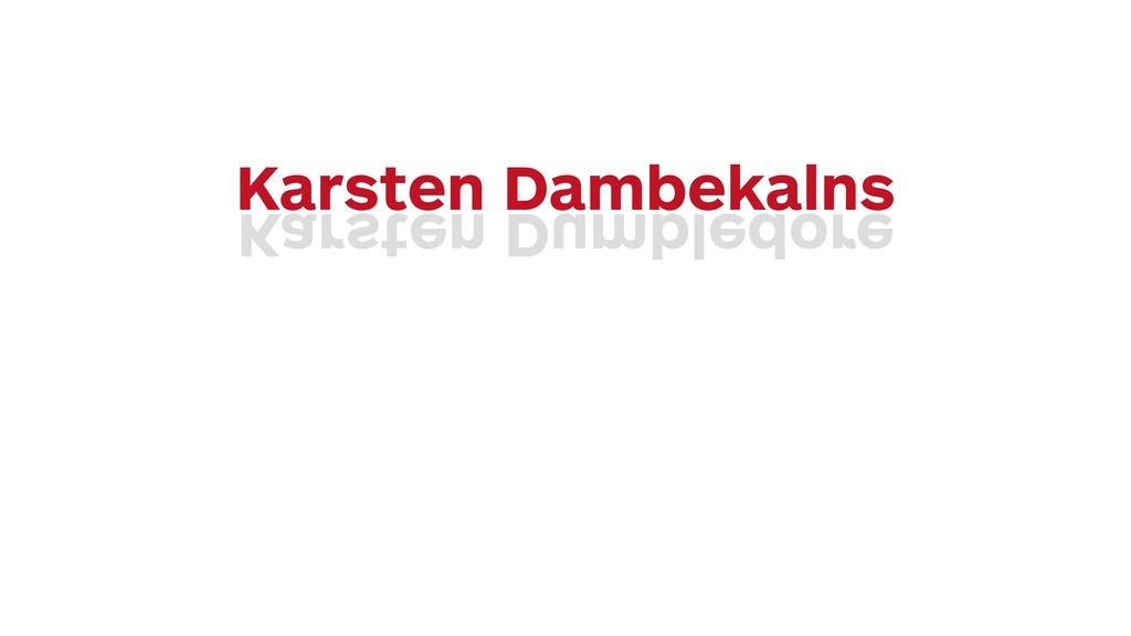 Karsten Dambekalns Karsten Dumbledore