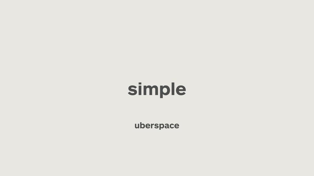simple uberspace