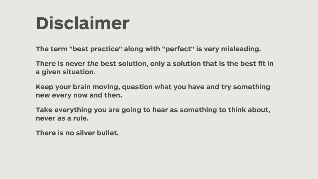 """Disclaimer The term """"best practice"""" along with ..."""