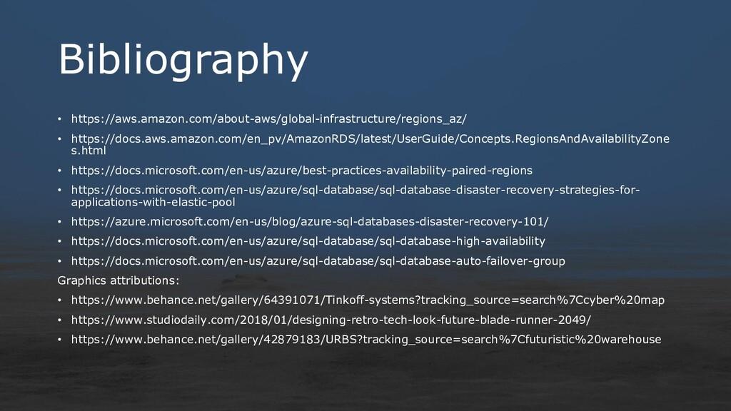 Bibliography • https://aws.amazon.com/about-aws...
