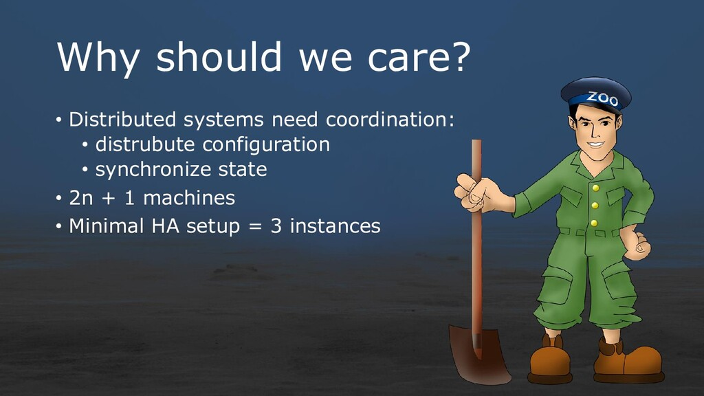 Why should we care? • Distributed systems need ...