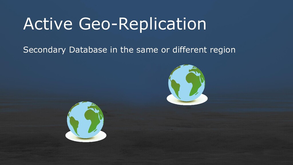 Active Geo-Replication Secondary Database in th...