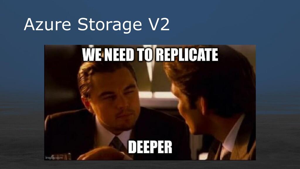 Azure Storage V2