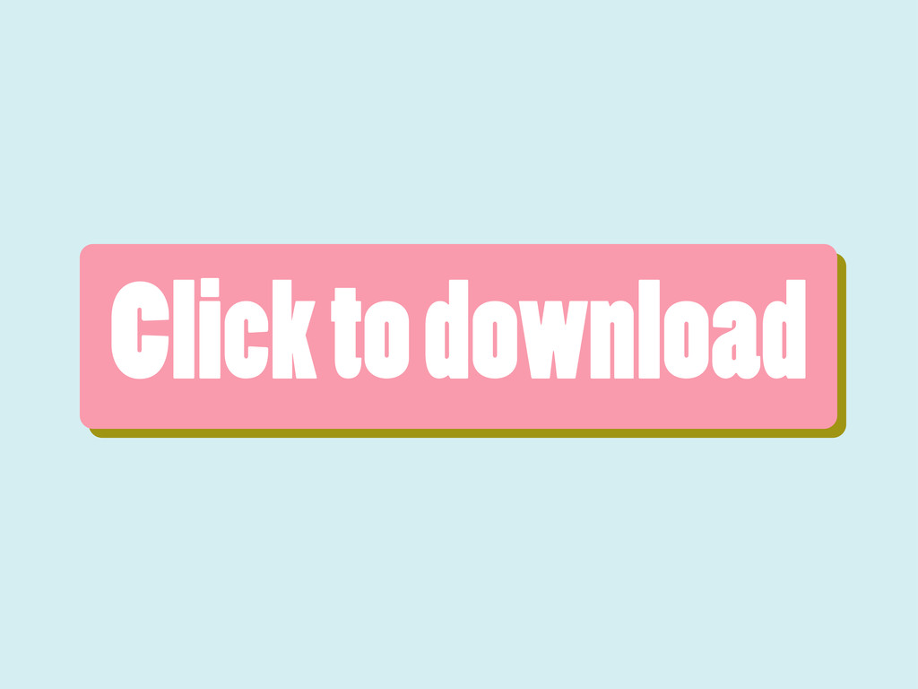 Click to download