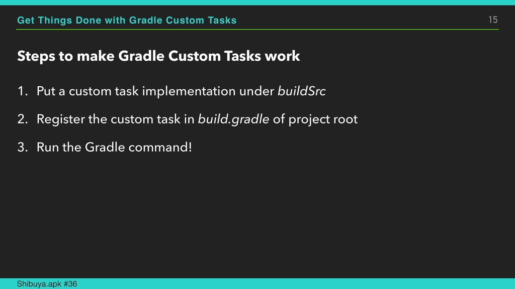 Get Things Done with Gradle Custom Tasks Steps ...