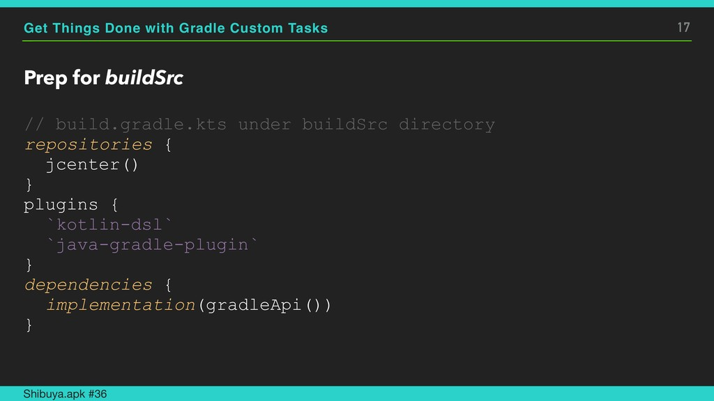 Get Things Done with Gradle Custom Tasks Prep f...