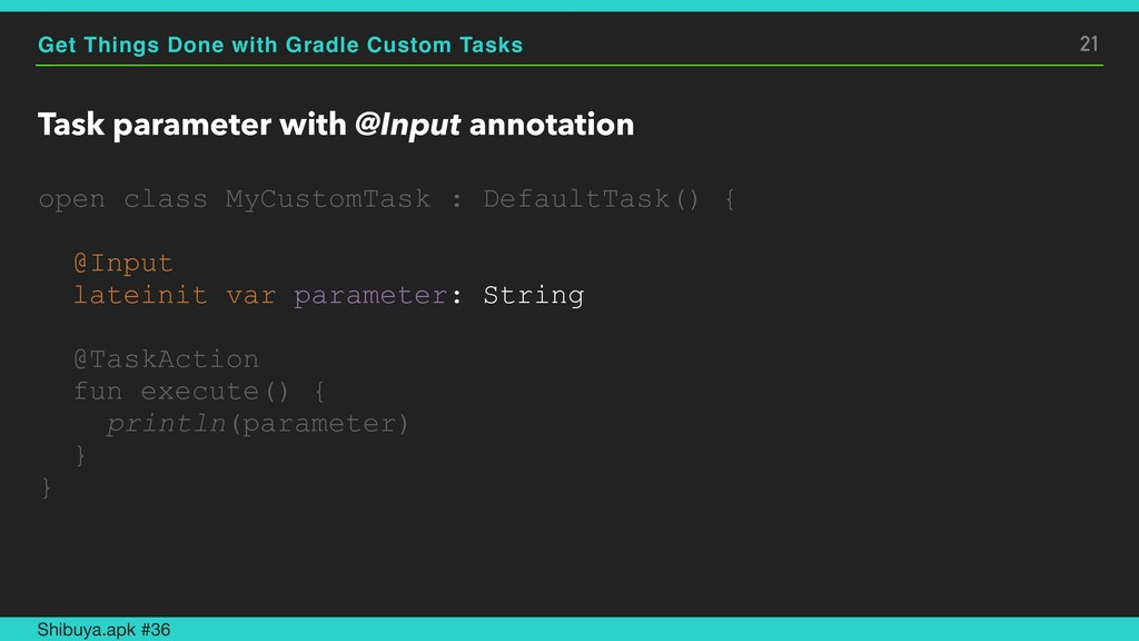 Get Things Done with Gradle Custom Tasks Task p...