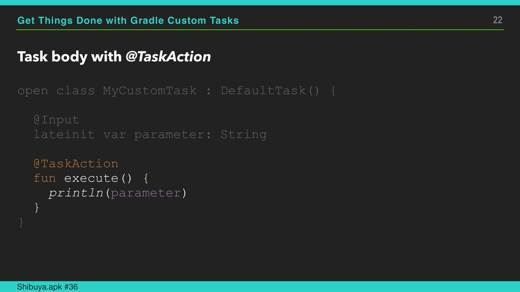Get Things Done with Gradle Custom Tasks Task b...