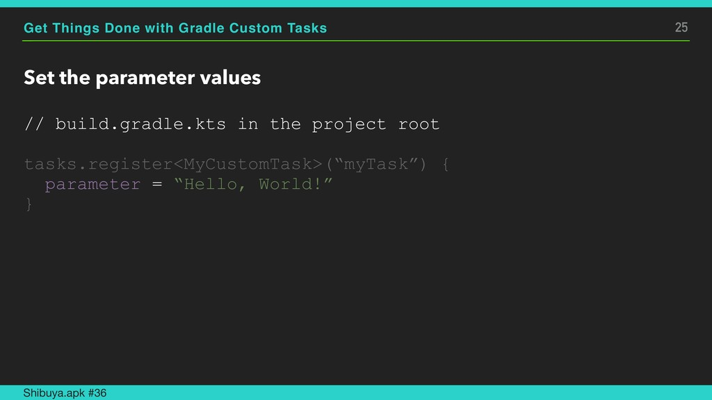Get Things Done with Gradle Custom Tasks Set th...