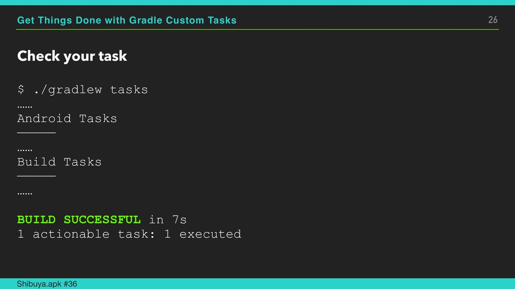 Get Things Done with Gradle Custom Tasks Check ...